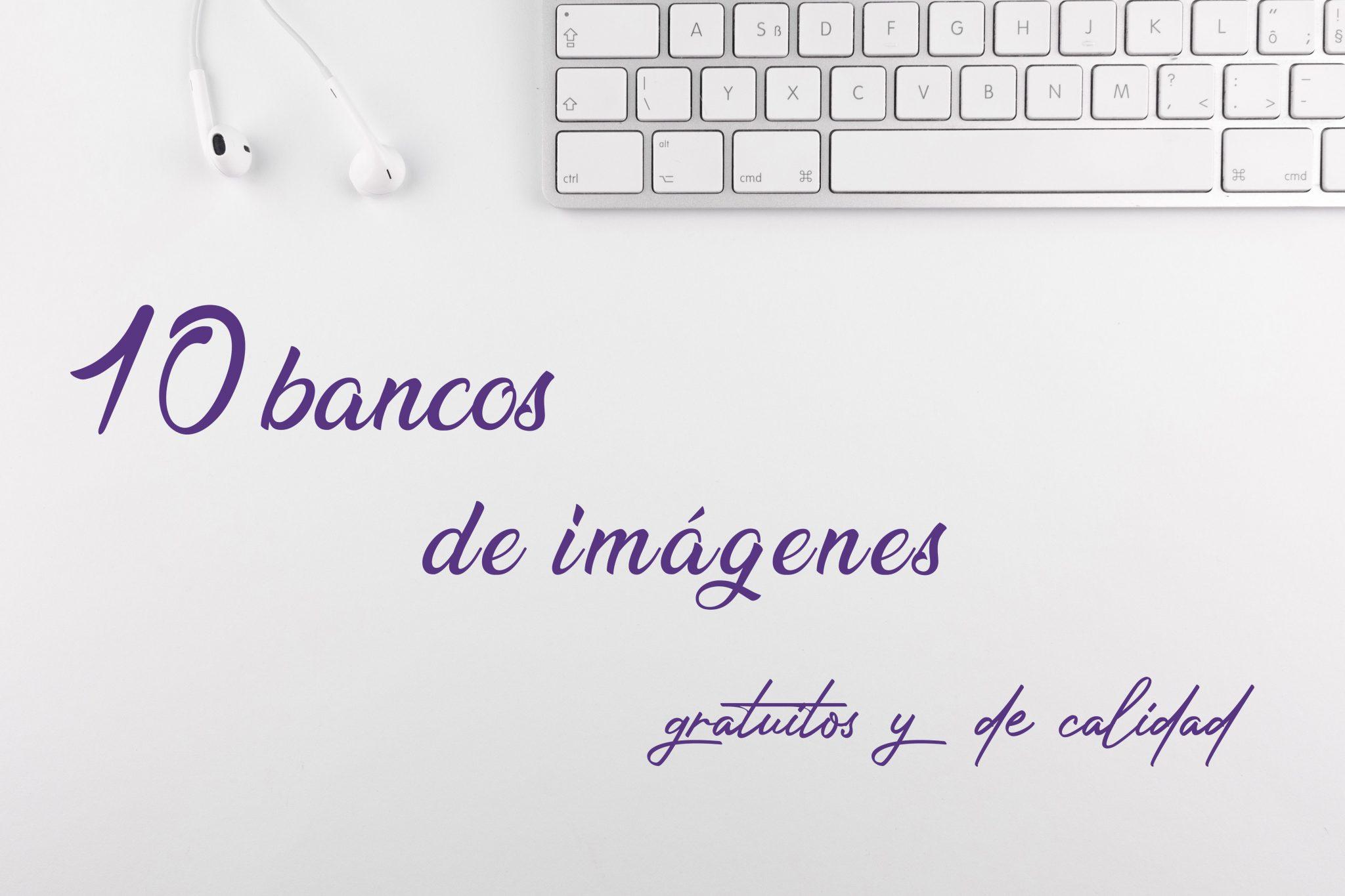 Bancos-Imágenes-Gratuitas---Blog-Nerea-Orgambides