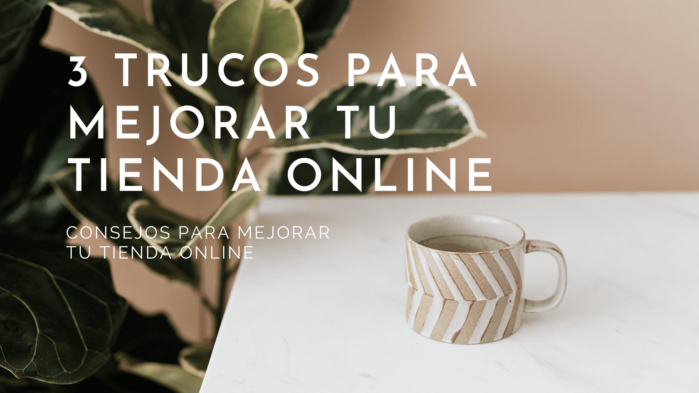 trucos-para-mejorar-tu-tienda-online